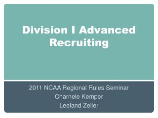 Division I Advanced Recruiting