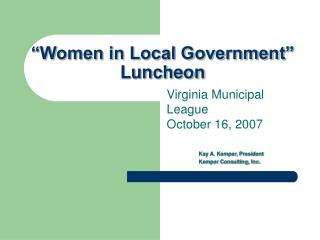 """Women in Local Government""  Luncheon"