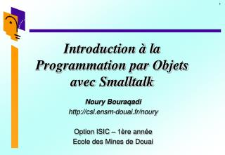 Introduction à la Programmation par Objets avec Smalltalk