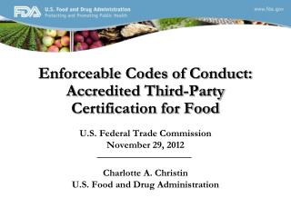 Enforceable Codes of Conduct: Accredited Third-Party Certification for Food