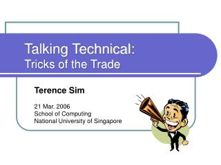 Talking Technical: Tricks of the Trade