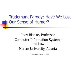 Trademark Parody: Have We Lost Our Sense of Humor?