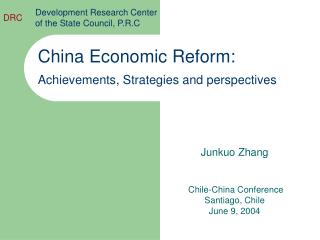 China Economic Reform:  Achievements, Strategies and perspectives