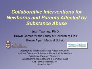 Collaborative Interventions for Newborns and Parents Affected by Substance Abuse