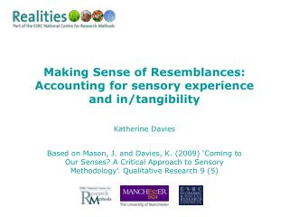 Making Sense of Resemblances: Accounting for sensory experience and in/tangibility