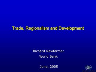Trade, Regionalism and Development