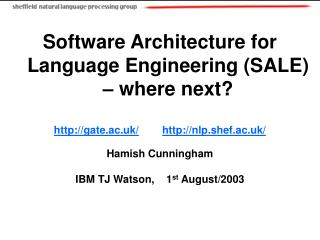 Software Architecture for Language Engineering (SALE) – where next?