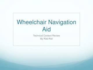 Wheelchair Navigation Aid