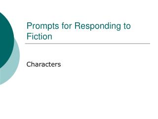 Prompts for Responding to Fiction