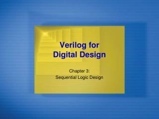 Verilog for  Digital Design