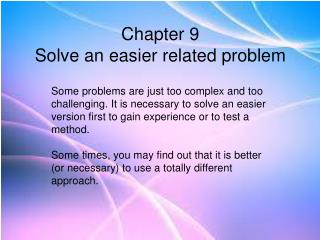 Chapter 9 Solve an easier related problem
