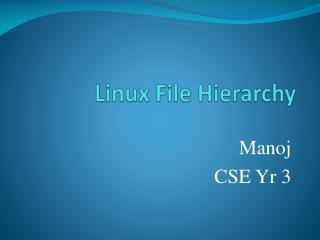 Linux File Hierarchy