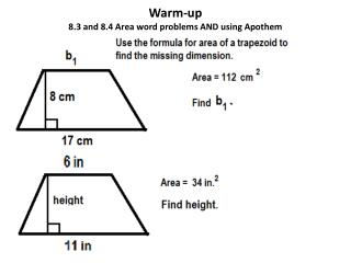 Warm-up 8.3 and 8.4 Area word problems AND using Apothem