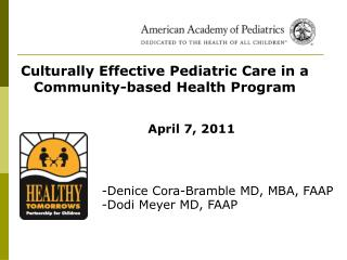 Culturally Effective Pediatric Care in a Community-based Health Program