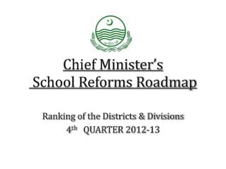 Chief Minister's School Reforms Roadmap