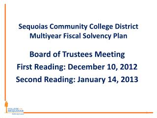 Sequoias Community College District Multiyear Fiscal Solvency Plan