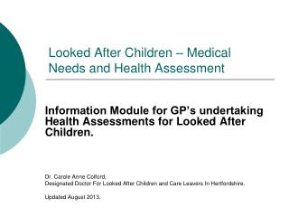 Looked After Children – Medical Needs and Health Assessment