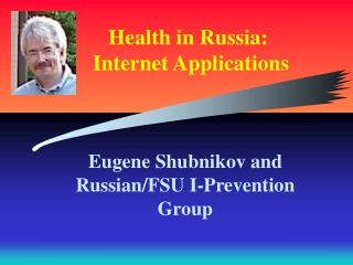 Health in Russia:  Internet Applications
