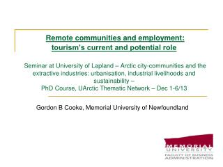 Gordon B Cooke,  Memorial University of Newfoundland