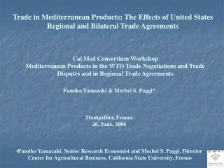 Trade in Mediterranean Products: The Effects of United States