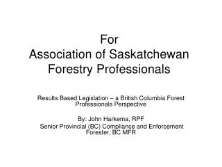 For Association of Saskatchewan Forestry Professionals
