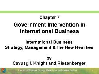 Chapter 7 Government Intervention in International Business