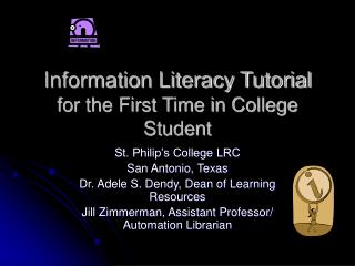 Information Literacy Tutorial for the First Time in College Student