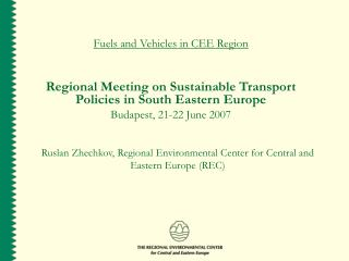 Fuels and Vehicles in CEE Region