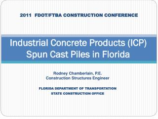Industrial Concrete Products (ICP) Spun Cast Piles in Florida