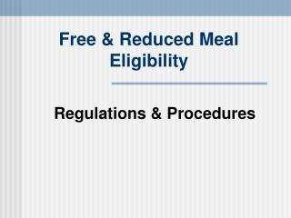 Free & Reduced Meal Eligibility