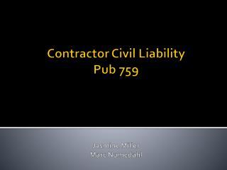 Contractor Civil Liability Pub 759 Jasmine Miller Marc Numedahl