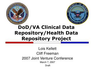 DoD/VA Clinical Data Repository/Health Data Repository Project
