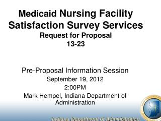 Medicaid  Nursing Facility Satisfaction Survey Services Request for Proposal 13-23