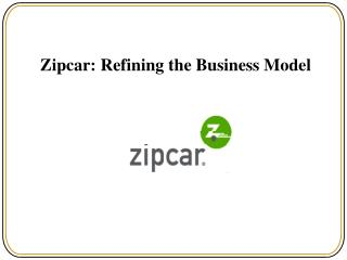 Zipcar: Refining the Business Model