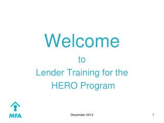 Welcome to Lender Training for the  HERO Program