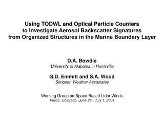 Using TODWL and Optical Particle Counters to Investigate Aerosol Backscatter Signatures