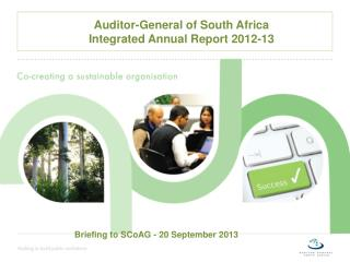 Auditor-General of South Africa  Integrated Annual Report 2012-13