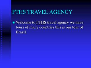FTHS TRAVEL AGENCY