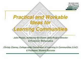 Practical and Workable Ideas for  Learning Communities