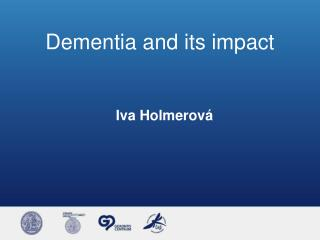 Dementia and its impact