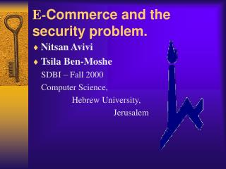 E- Commerce and the security problem.