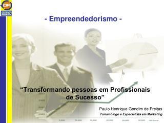 - Empreendedorismo -