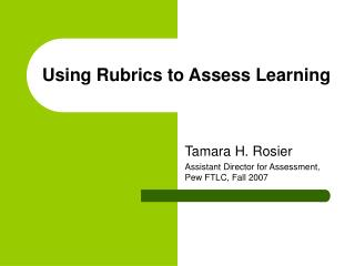 Using Rubrics to Assess Learning