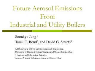 Future Aerosol Emissions From  Industrial and Utility Boilers