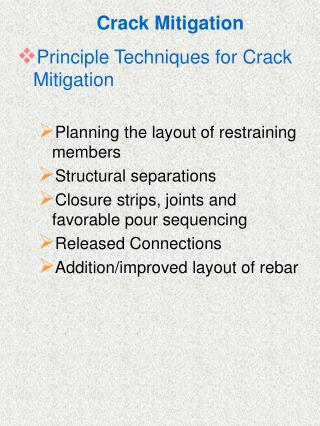 Crack Mitigation