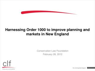 Harnessing Order 1000 to improve planning and markets in New England
