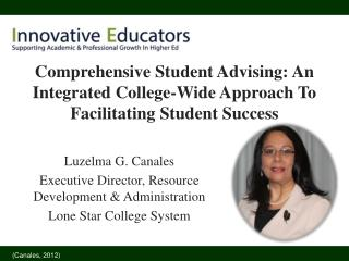 Luzelma G. Canales Executive Director, Resource Development & Administration