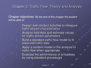 Chapter 2. Traffic Flow: Theory and Analysis