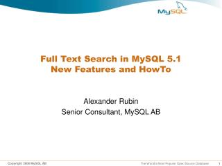 Full Text Search in MySQL 5.1 New Features and HowTo