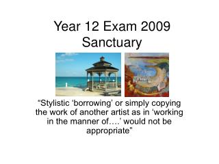 Year 12 Exam 2009 Sanctuary